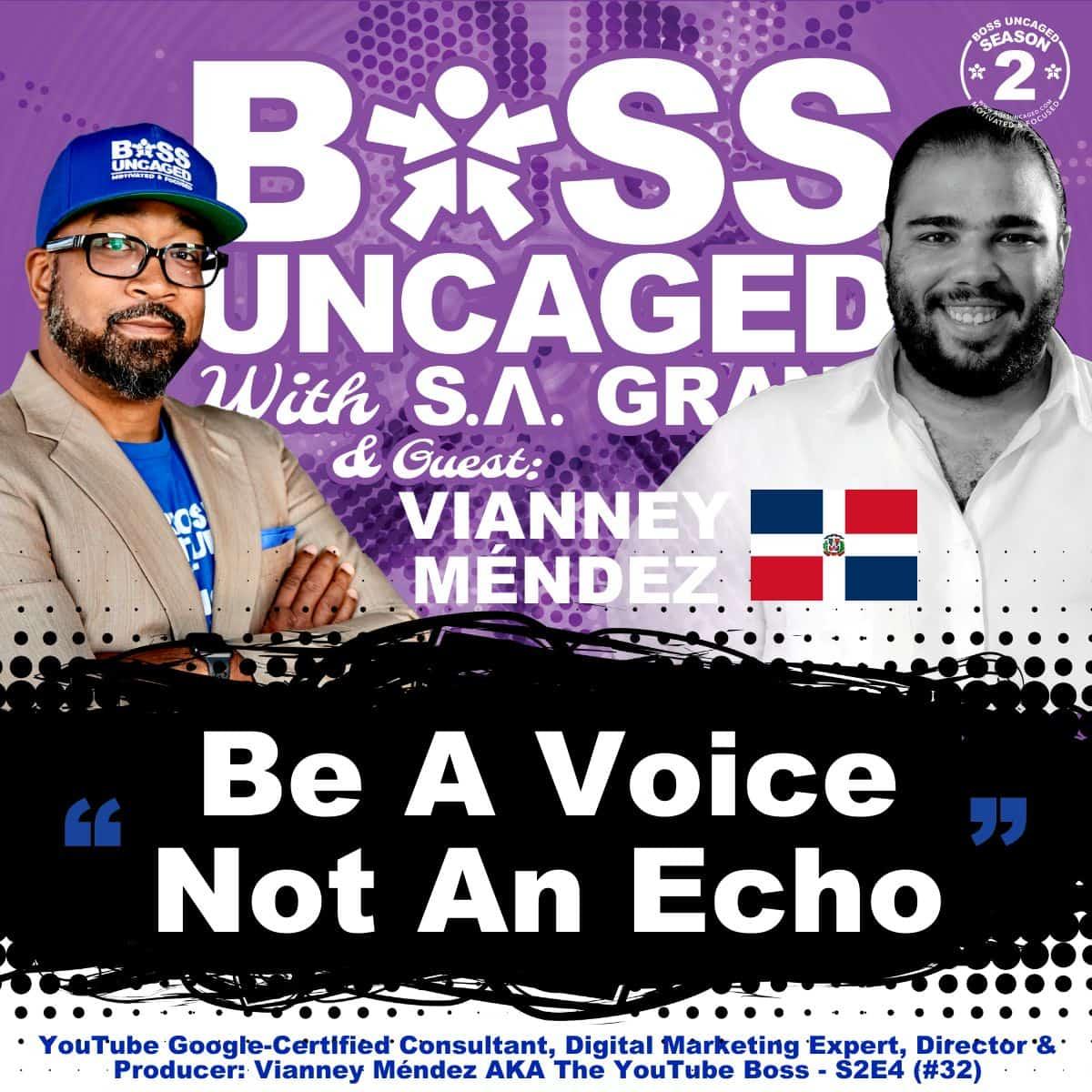 YouTube Google-Certified Consultant, Digital Marketing Expert, Director & Producer: Vianney Méndez AKA The YouTube Boss - S2E4 (#32)